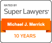 Super Lawyers Badge - 10 Years - Michael J. Merrick